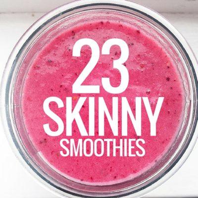 23 skinny smoothies