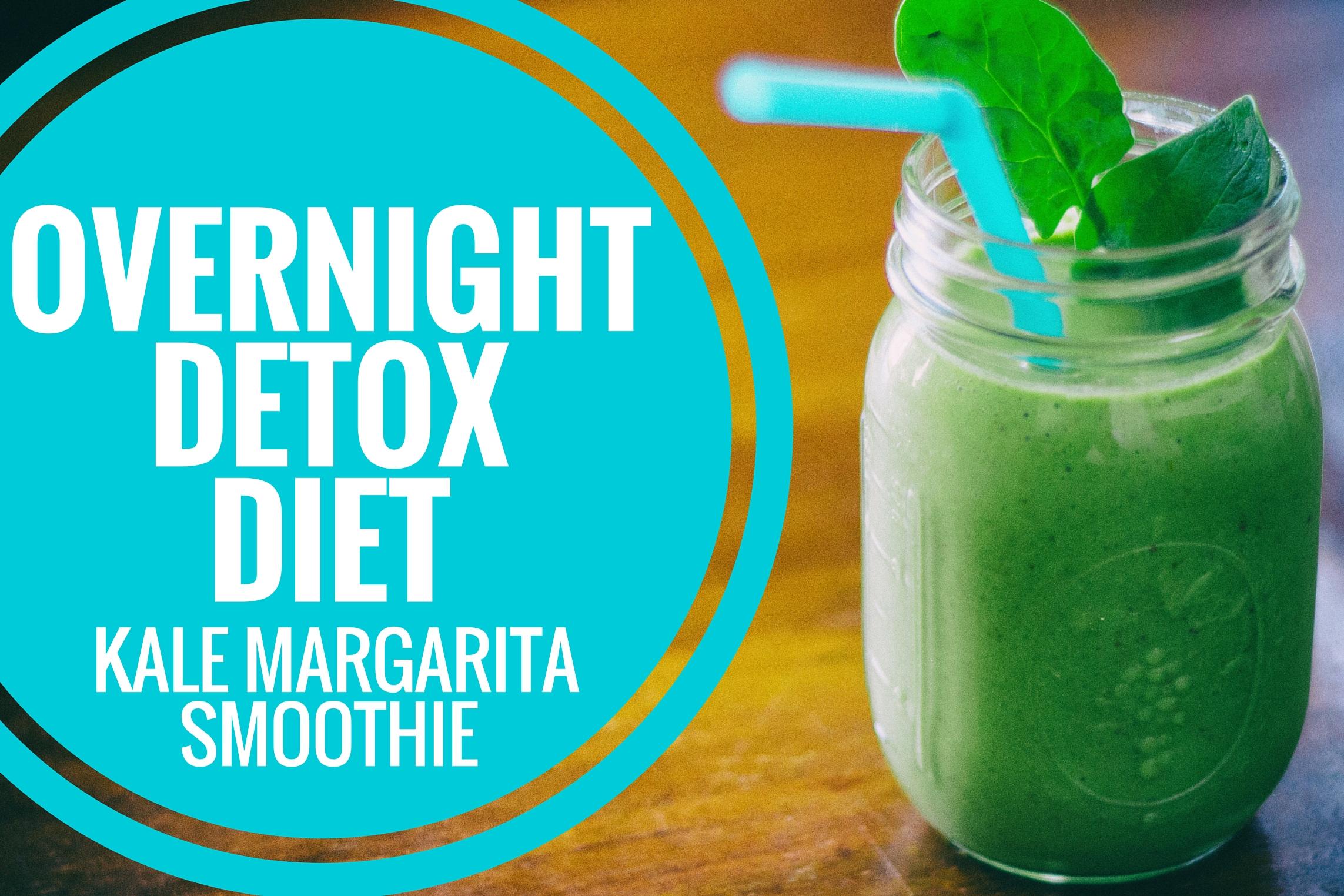 Kale Margarita Smoothie Recipe Overnight Diet