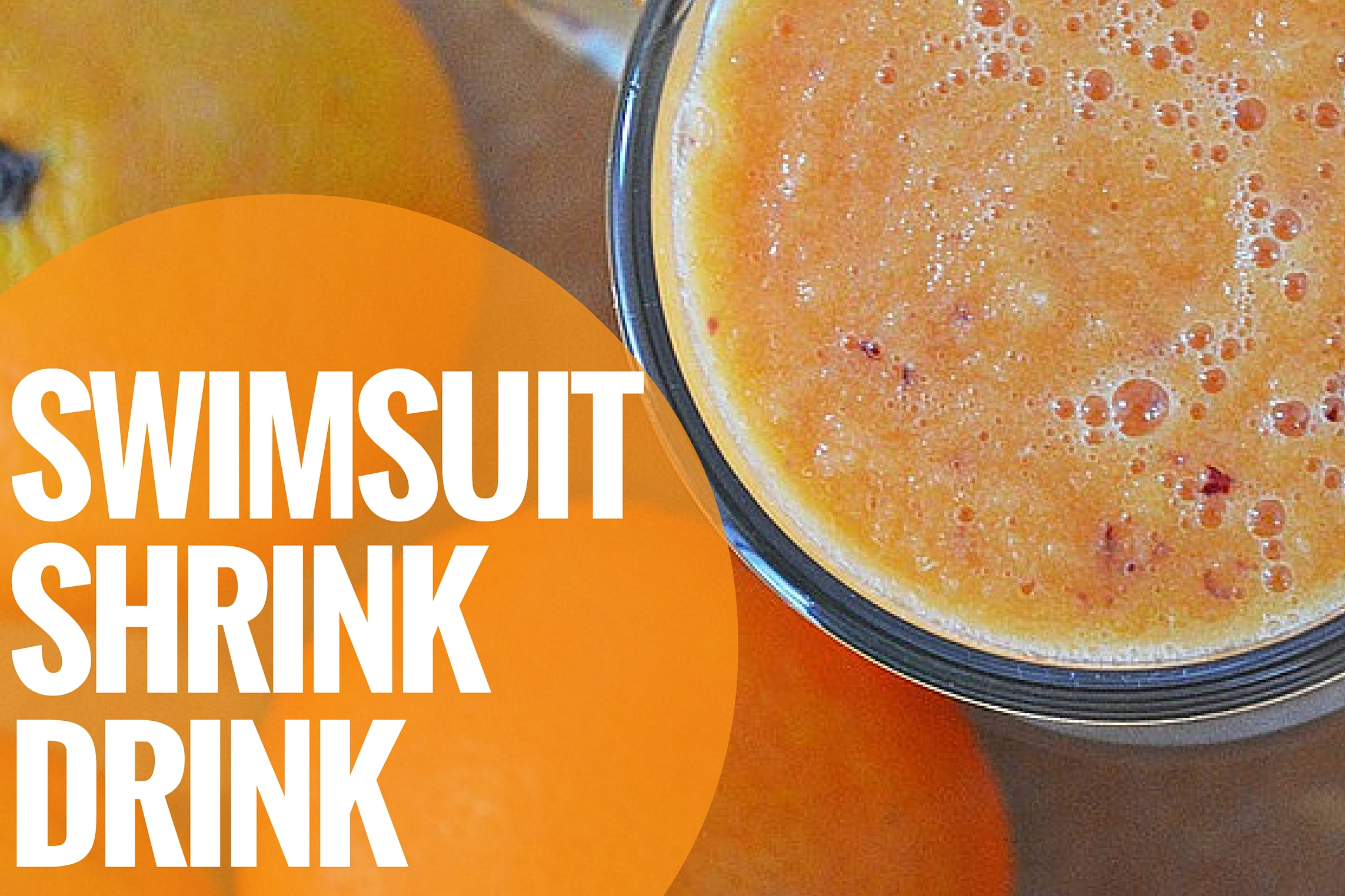 Swimsuit Shrink Drink Smoothie Recipe (Dr. Oz)